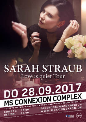 Bild: Sarah Straub - Love Is Quiet Tour 2017