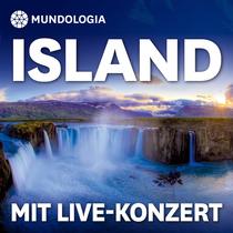 Bild: MUNDOLOGIA: Island mit Live-Konzert