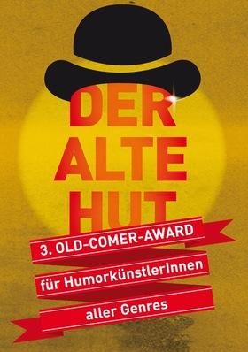 Bild: Der Alte Hut - 3. ComedyArts-Oldcomer-Award