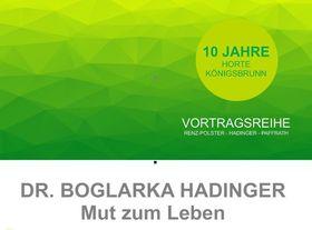 Bild: Dr. Boglarka Hadinger Mut zum Leben Vortrag