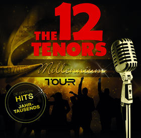 Bild: THE 12 TENORS - Jubiläums-Tournee