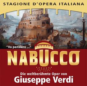 Bild: NABUCCO - Jubiläumstournee 175 Jahre - Die weltberühmte Oper von Giuseppe Verdi