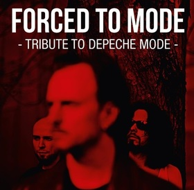 Bild: Forced To Mode - The Devotional Tribute To Depeche Mode