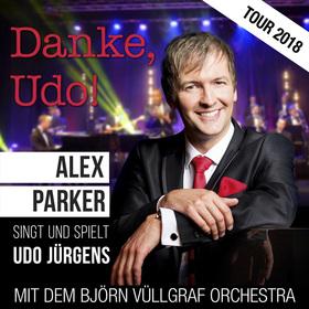 Bild: Danke, Udo! Die große Udo Jürgens-Gala mit Alex Parker & Björn Vüllgraf Orchestra - Premiere im AMO Kulturhaus Magdeburg