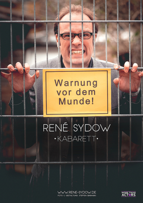 """Bild: René Sydow """" Warnung vor dem Munde!"""""""
