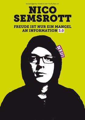 Nico Semsrott - Freude ist nur ein Mangel an Information 3.0