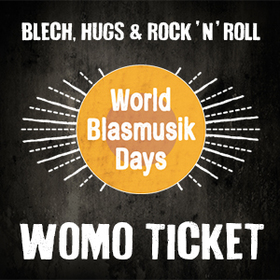 Bild: WORLD BLASMUSIK DAYS 2018 - WOMO-Ticket