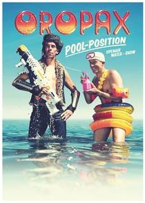 Bild: Oropax - Pool Position - Die Wassershow