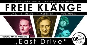 Bild: Freie Klänge - Im Oktober mit East Drive