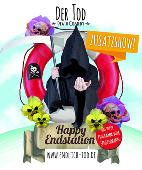 Der Tod - Happy Endstation