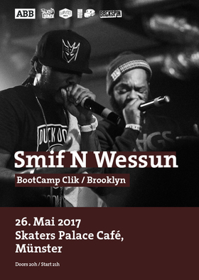 Bild: SMIF-N-WESSUN (Bootcamp Clik/Duck Down/Brooklyn) - plus special Guests: Roger ( Blumentopf ) & Highenders