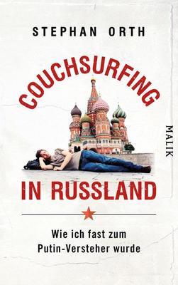 Bild: Die Welt im Sucher: Couchserfing im Russland