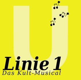 Linie 1 - Das Kultmusical