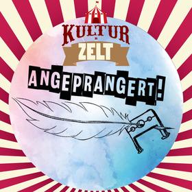 Bild: Kultur im Zelt - Angeprangert - Der Celler Poetry Slam ohne Schloss und Riegel