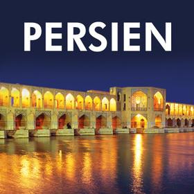 Bild: Persien - Faszinierender unbekannter Orient