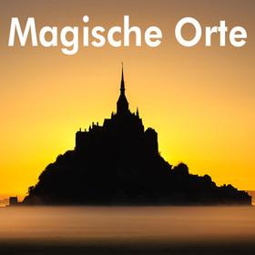 Bild: Magische Orte in Europa