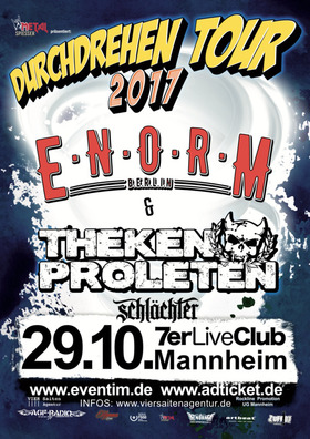Bild: Enorm & Thekenproleten + Schlächter - Durchdrehen Tour 2017