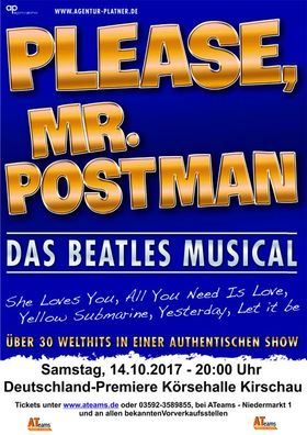 Bild: Please, Mr. Postman - Das Beatles Musical - präsentiert von ATeams - Reisen & Events Schirgiswalde