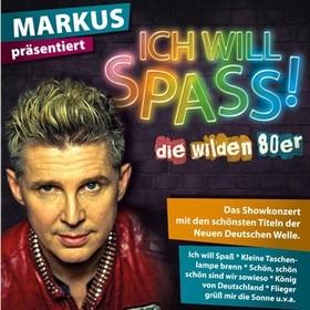 Bild: Markus präsentiert: Ich will Spass - NDW - die wilden 80er Live! - Die ultimative 80er-Show mit den größten Hits der Neuen Deutschen Welle
