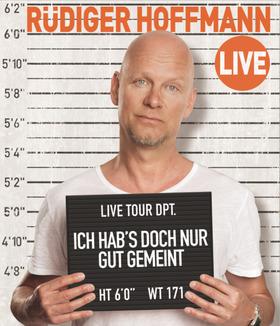 Bild: Rüdiger Hoffmann - Ich hab's doch nur gut gemeint...