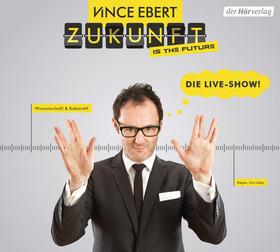 Bild: Vince Ebert - Zukunft is the Future