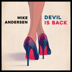 "Bild: Mike Andersen - ""Devil Is Back"" Album Release Tour 2017"