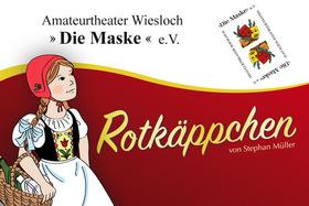 Bild: Rotkäppchen - Amateurtheater Wiesloch - Die Maske e.V.