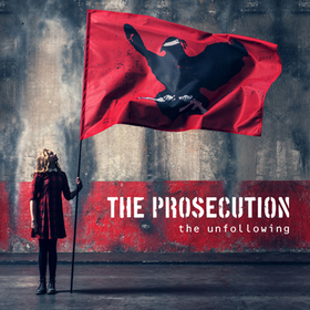 Bild: The Prosecution - The Unfollowing Tour 2017 - Tourneeveranstalter: x-why-z GmbH & Co. KG