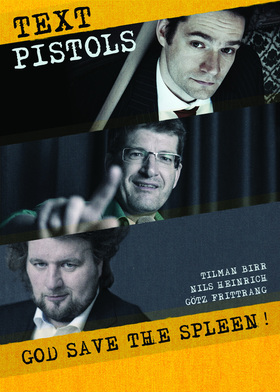 "Bild: Textpistols - mit ""God save the Spleen!"""