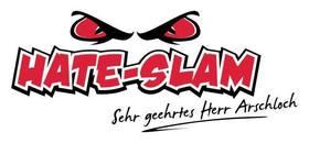 Hate Slam - Sehr geehrtes Herr Arschloch