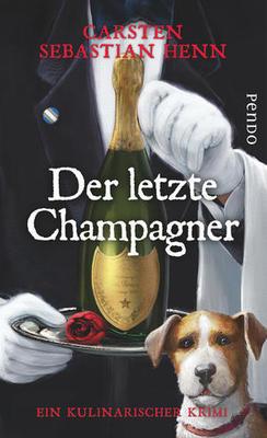 Bild: Der letzte Champagner - Mörderisches Menü mit Carsten Sebastian Henn
