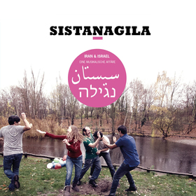 Bild: Sistanaglia - Iran & Israel: Eine musikalische Affäre