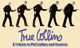 Bild: True Collins - A Tribute to Phil Collilns and Genesis