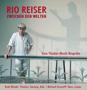 Bild: Rio Reiser - Zwischen den Welten