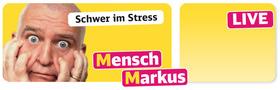 Bild: Schwer im Stress - mit Markus Maria Profitlich
