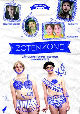 Bild: Zotenzone - Mixshow präsentiert von der bekannten Band Zärtlichkeiten mit Freunden