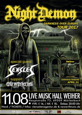 Night Demon - Darkness Over Europe TOUR 2017 - Special Guest: Sensles + Support: Old Mother Hell