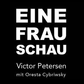 Bild: Victor Petersen - EINE FRAU SCHAU