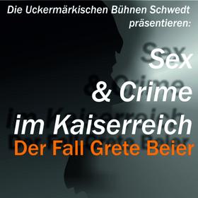 Bild: Uckermärkische Bühnen Schwedt - Der Fall Grete Beier