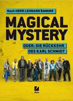 Bild: Magical Mystery oder: Die Rückkehr des Karl Schmidt