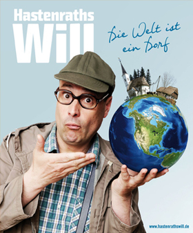 Bild: Hastenraths Will - Die Welt ist ein Dorf   'VORPREMIERE'
