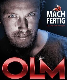 Hans Werner Olm: Mach fertig!