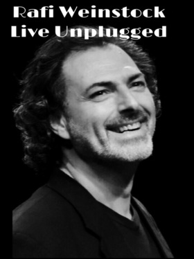 Rafi Weinstock: unplugged 2017
