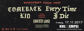 Bild: COMEBACK KID - EVERY TIME I DIE, KNOCKED LOOSE, HIGHER POWER