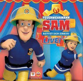 Bild: Feuerwehrmann Sam rettet den Zirkus - Familientheater - Altersempfehlung: ab 4 Jahren