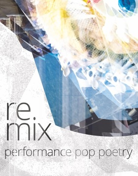 Bild: remix – Performance, Pop und Poesie – Theaterhaus G7