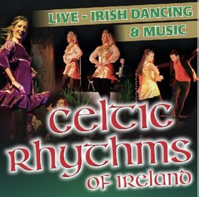 Bild: Celtic Rhythms of Ireland - Live Irish Music and Dance