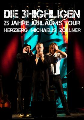 Bild: Die 3Highligen - 25 Jahre Jubiläumstour Dirk Michaelis, Dirk Zöllner, André Herzberg - 3 Highligen: 25 Jahre Jubiläumstour Dirk