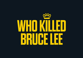 Bild: Who Killed Bruce Lee