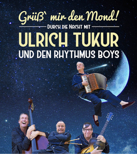 Bild: Ulrich Tukur & Die Rhythmus Boys - Grüß mir den Mond!